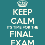 keep-calm-its-time-for-the-final-exam